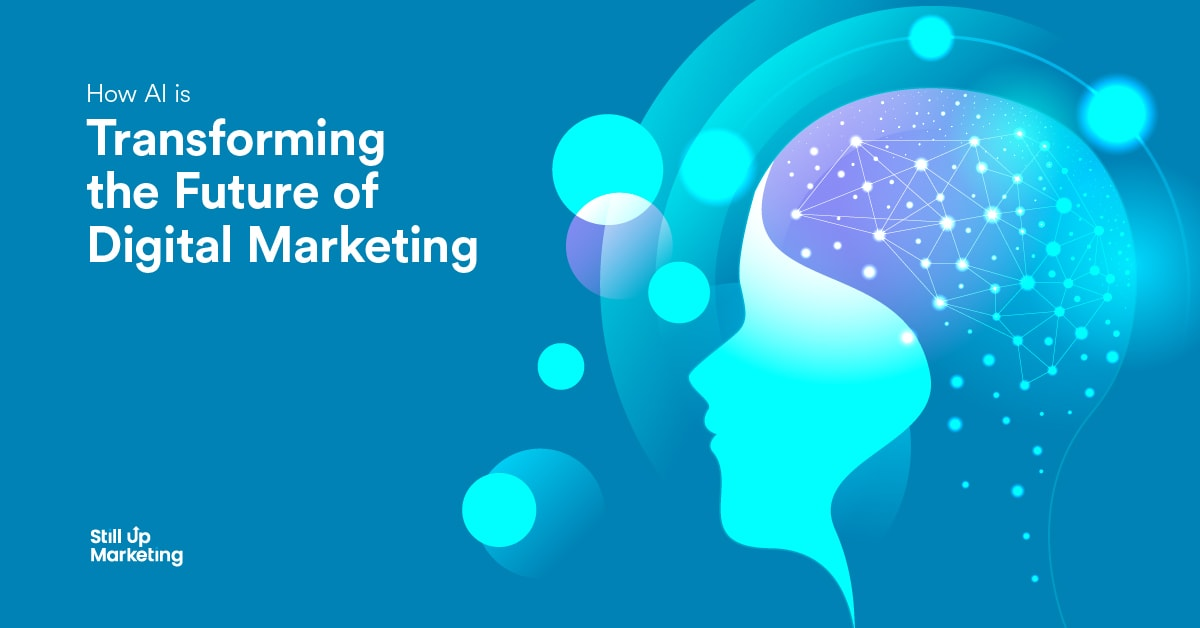 How AI is Transforming the Future of Digital Marketing