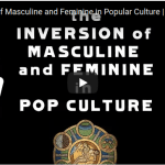 VIDEO: (OCF) Orthodox Christian Fellowship – Jonathan Pageau – The Inversion of Masculine and Feminine in Popular Culture