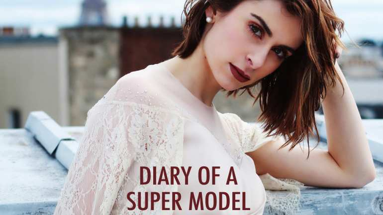 Diary of a Super Model