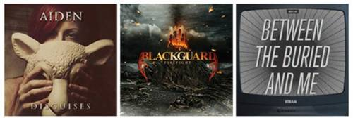 NEW RELEASES FROM AIDEN, BLACKGUARD, AND BETWEEN THE BURIED AND ME