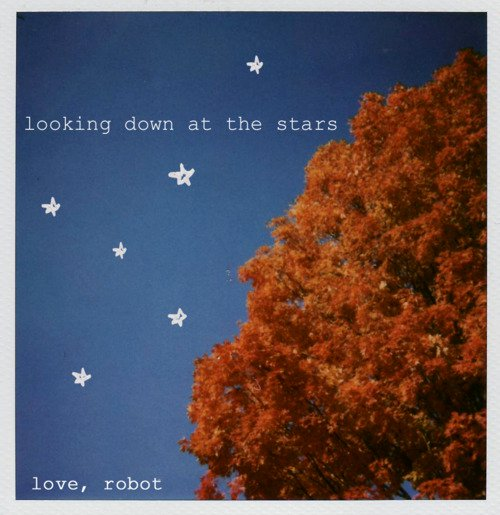 Review: Love Robot's 'Looking Down At The Stars'