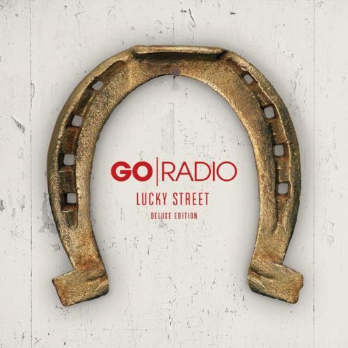 Go Radio Lucky Street Deluxe Edition