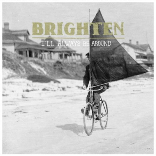 EP Review: Brighten 'I'll Always Be Around'