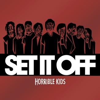 Album Review: Set It Off 'Horrible Kids'
