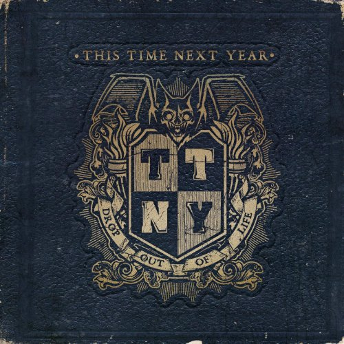 Album Review: This Time Next Year 'Drop Out of Life""