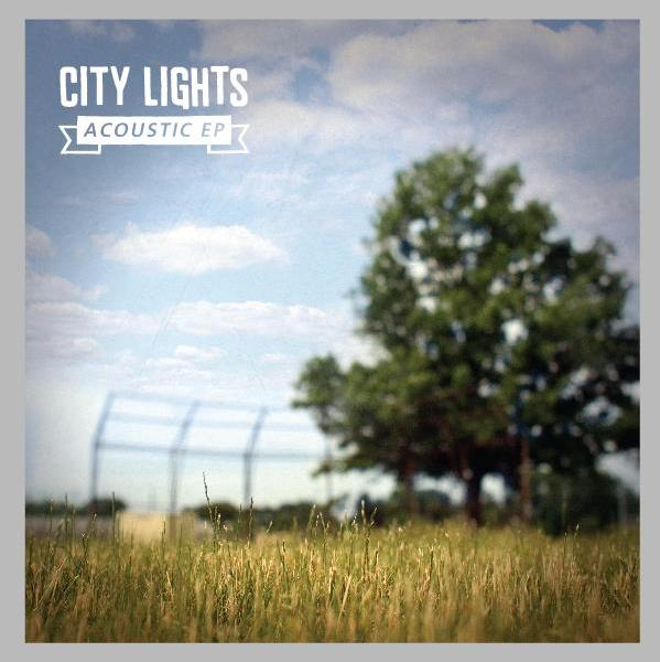 City Lights to release Acoustic EP