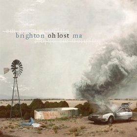 Album Review: Brighton MA 'Oh Lost'