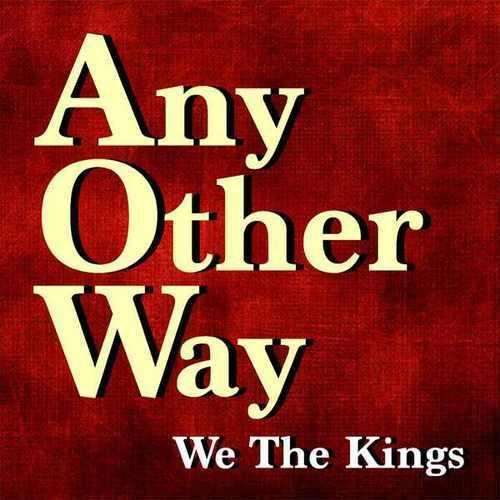 "We The Kings Release New Single ""Any Other Way"""