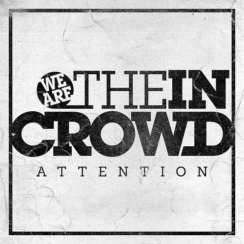 We Are The In Crowd Stream New Single