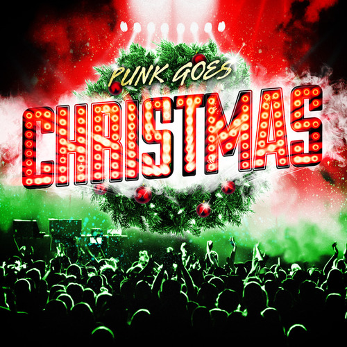 Punk Goes Christmas Compilation Announced