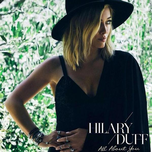 """Hilary Duff Releases """"All About You"""" Lyric Video"""