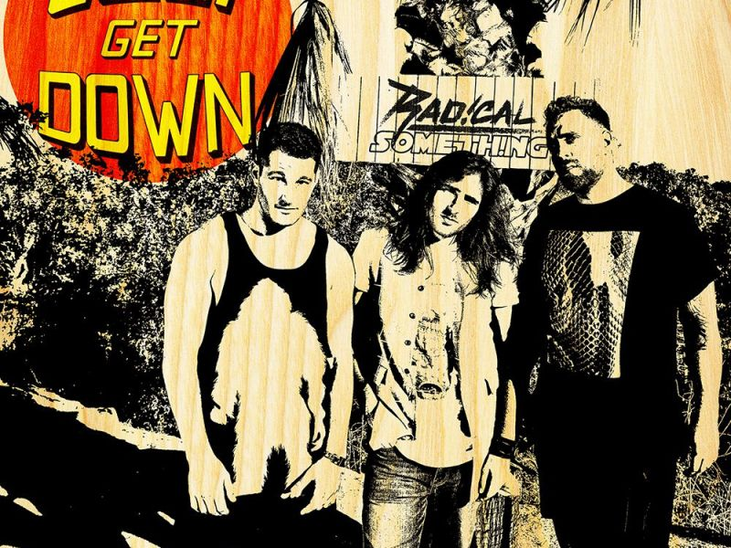 "Single Review: Radical Something ""Cali Get Down"""