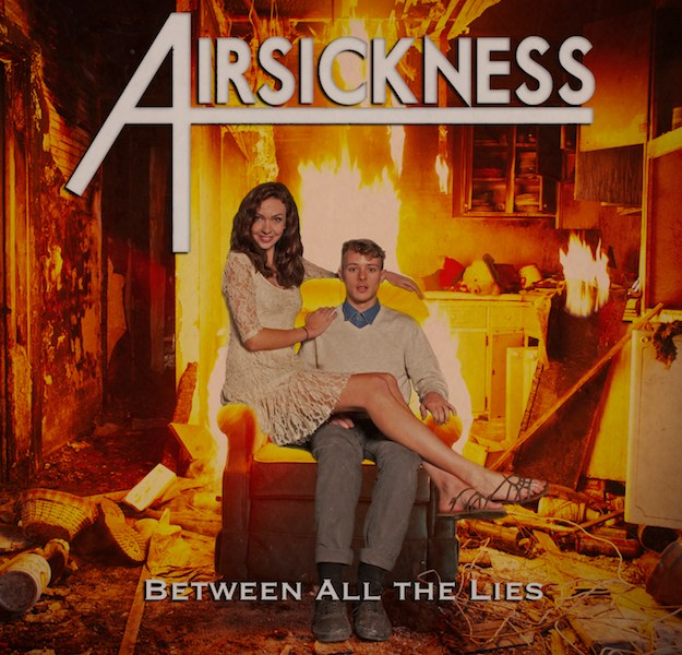 Review: Airsickness 'Between All The Lies'