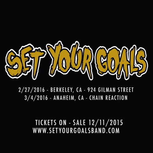 Set Your Goals Announce 2016 Shows