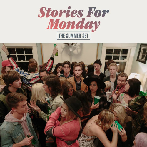 The Summer Set's 'Stories For Monday' album stream