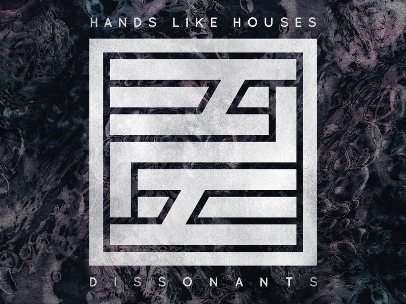 Album Review: Hands Like Houses 'Dissonants'