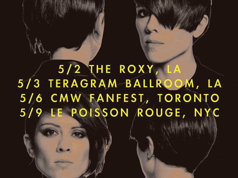 Tegan & Sara Announce Four Exclusive North American Shows