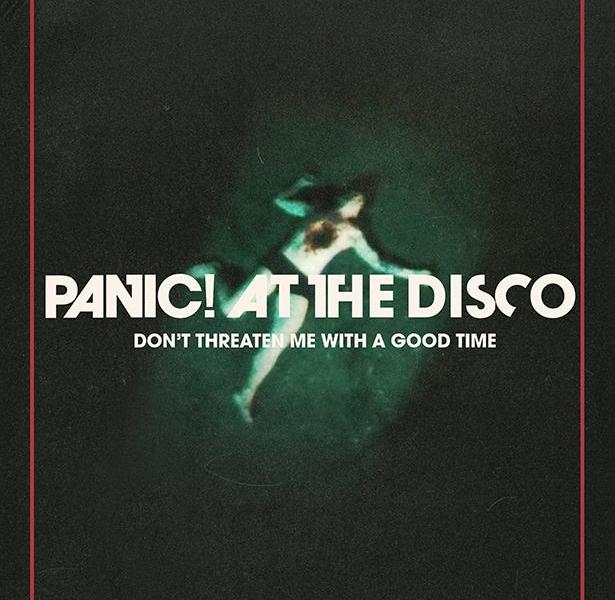 "Panic! At The Disco release new music video for ""Don't Threaten Me With A Good Time"""