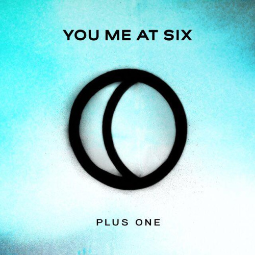 """You Me At Six release new song, """"Plus One"""""""