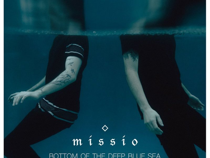 "Single Review: Missio ""Bottom of the Deep Blue Sea"""