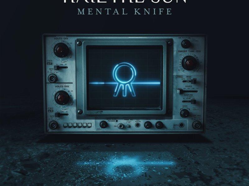 "Album Review: Hail the Sun ""Mental Knife"""