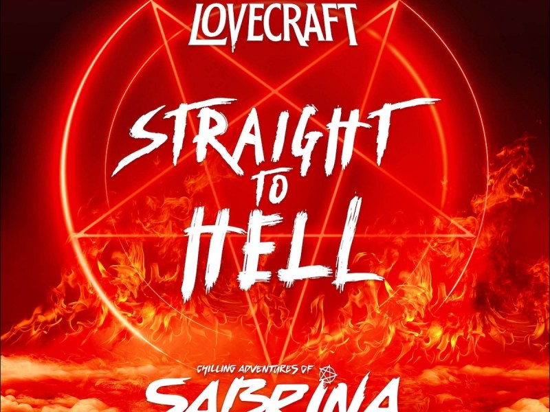 """LOVECRAFT team up with Kiernan Shipka and Netflix's 'Chilling Adventures of Sabrina' for release of """"Straight To Hell"""""""