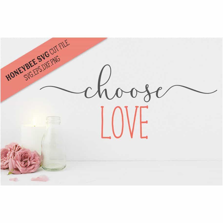 Download Choose Love SVG Cut File   Stitchtopia