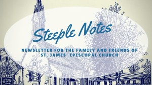Steeple Notes – December 2017 – January 2018