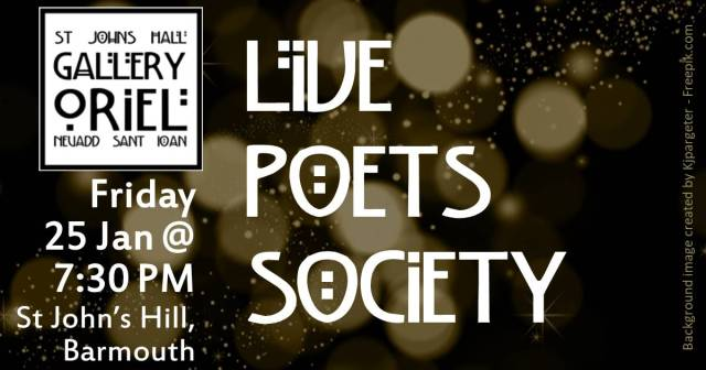 Live Poets Society Friday 25 Jan 2019