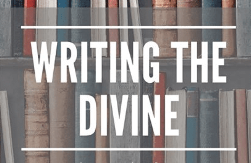 Writing the Divine