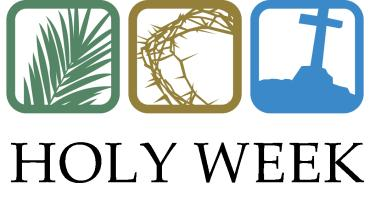 Journey through Holy Week