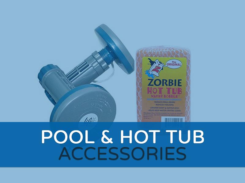 Pool & Hoy Tub Accessories