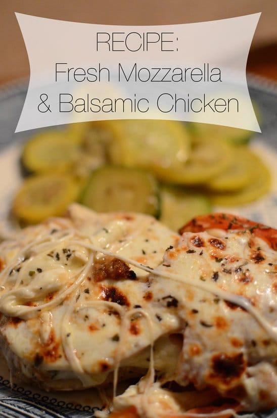 Fresh Mozzarella and Balsamic Chicken