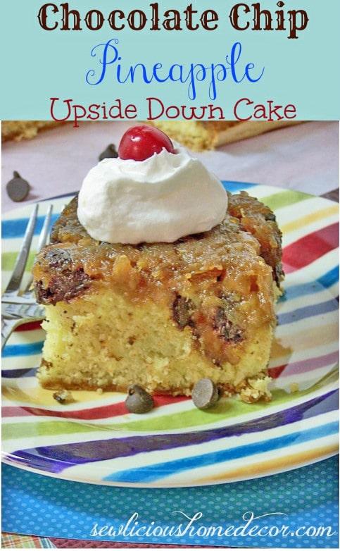 Chocolate Chip Pineapple Upside Down Cake