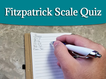 Fitzpatrick Scale Quiz - Laser Hair Removal