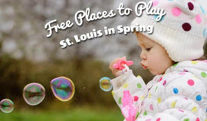 12+ Free Places to Play in St. Louis this Spring
