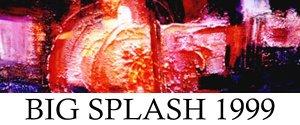 Big Splash 1999