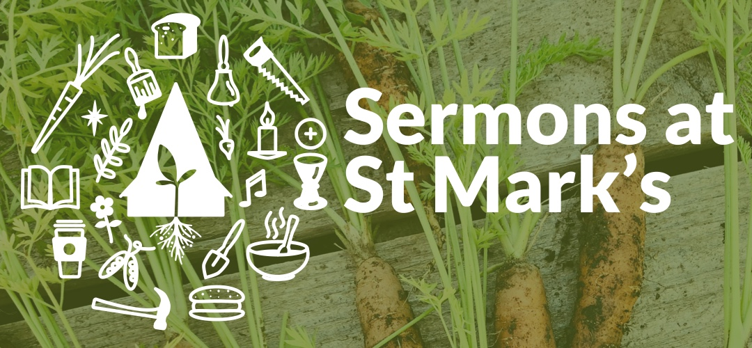 Sermons at St Mark's