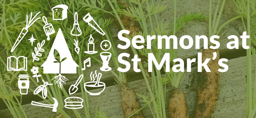 Sermons at St Mark's