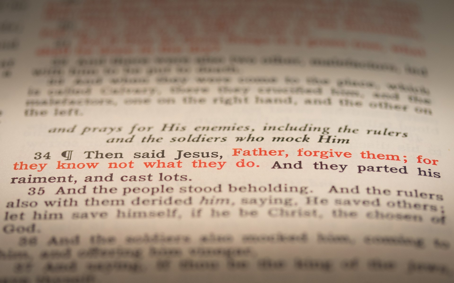Highlighted Scripture says: Father, forgive them.
