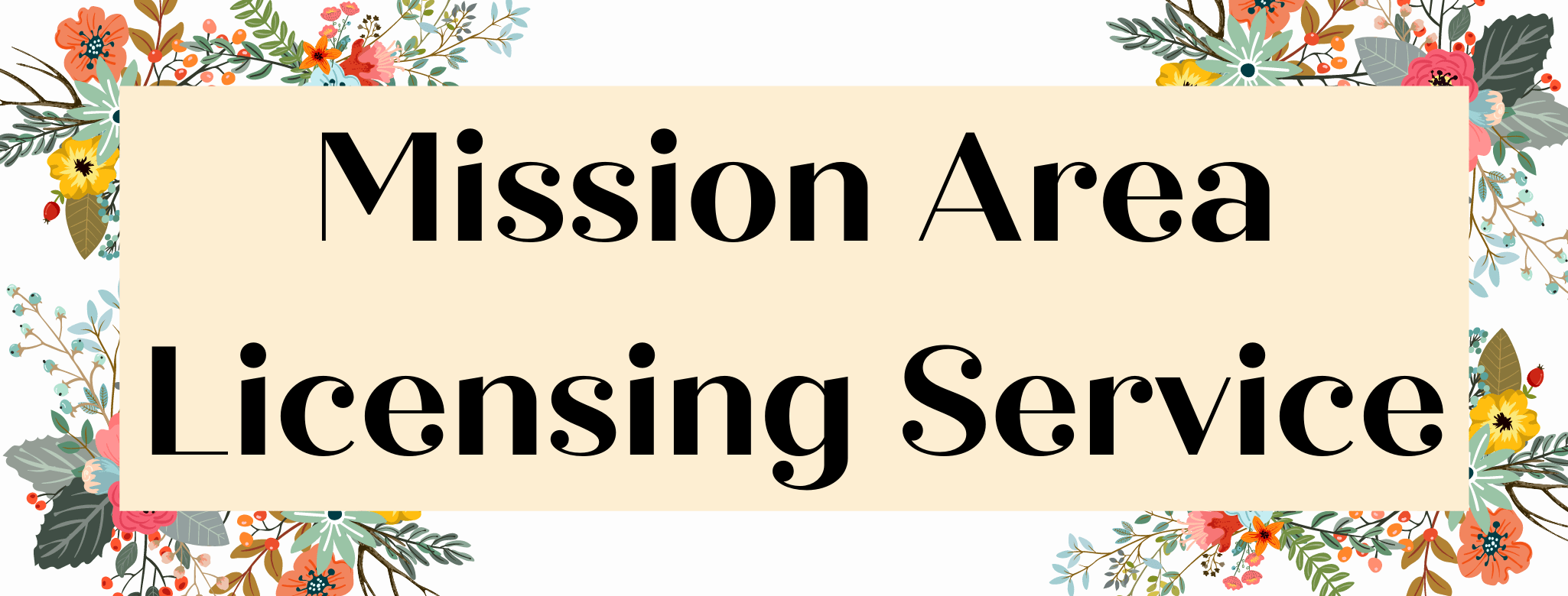 Mission Area Licensing Service