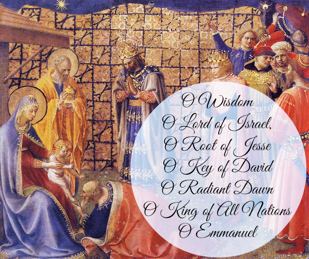 """Immediate Preparation for the Nativity – The """"O"""" Antiphons"""