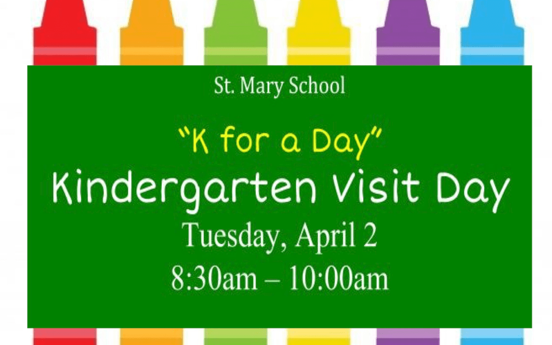 K for a Day at St. Mary School