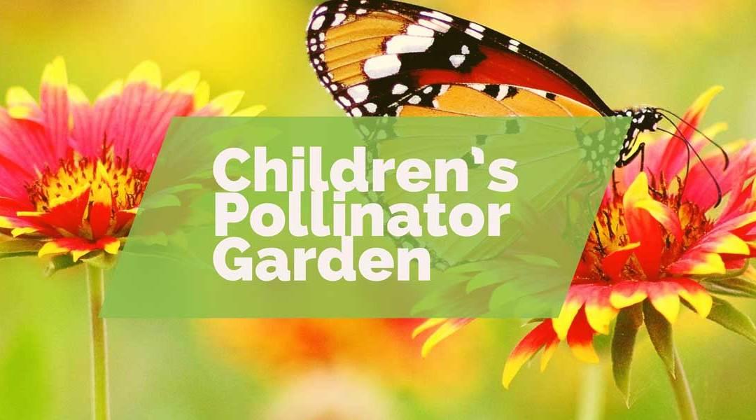 Children's Pollinator Garden   Expansion!