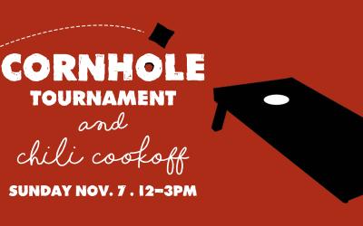 Cornhole Tournament & Chili Cook-Off – Save the Date