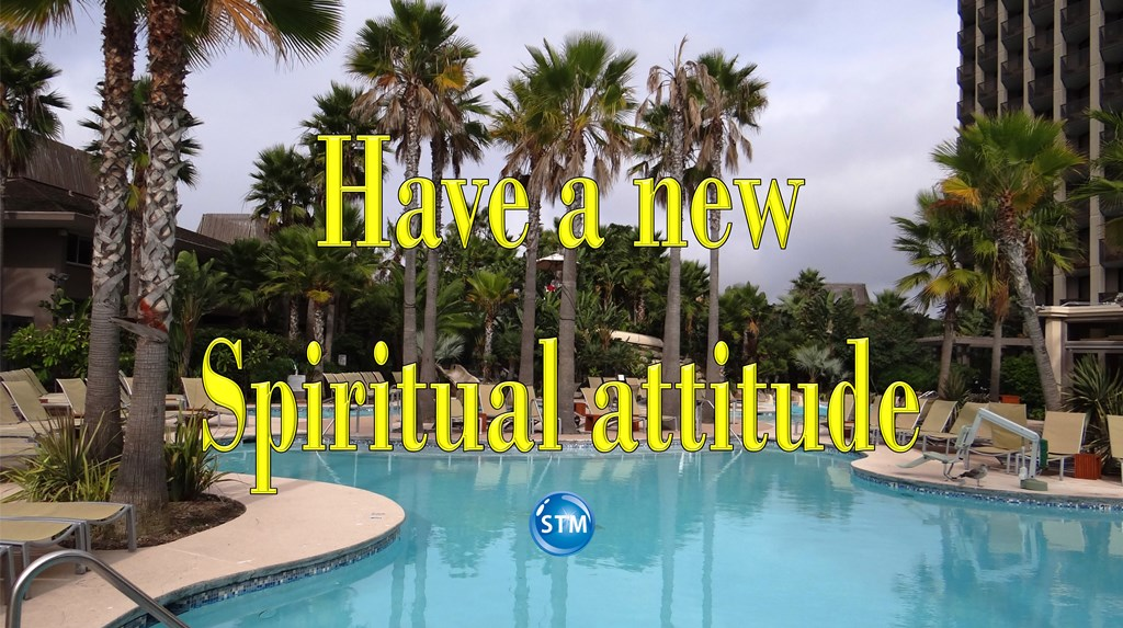 """Spiritual Attitude –  The Right Mindset Is """"I Can Do"""""""