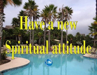 """Spiritual Attitude – """"I Can Do"""" is the Right Mindset"""
