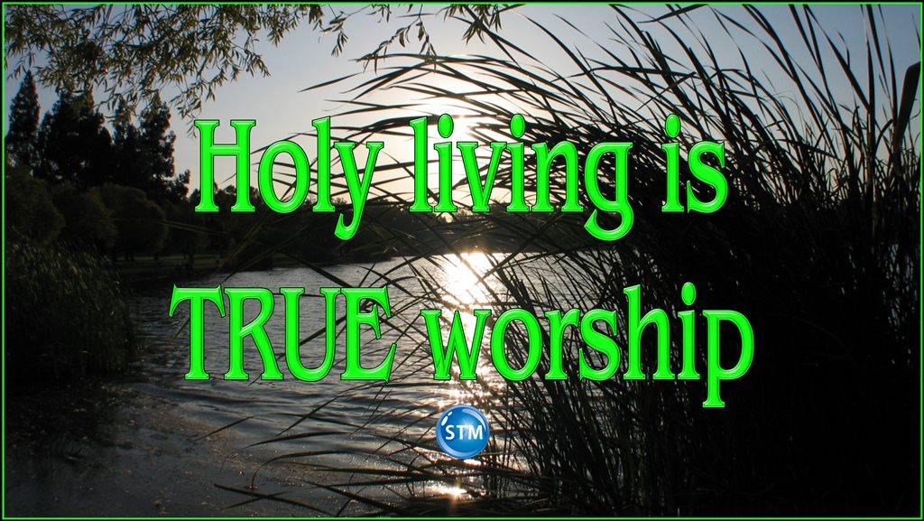 True Worship – Pleasing God