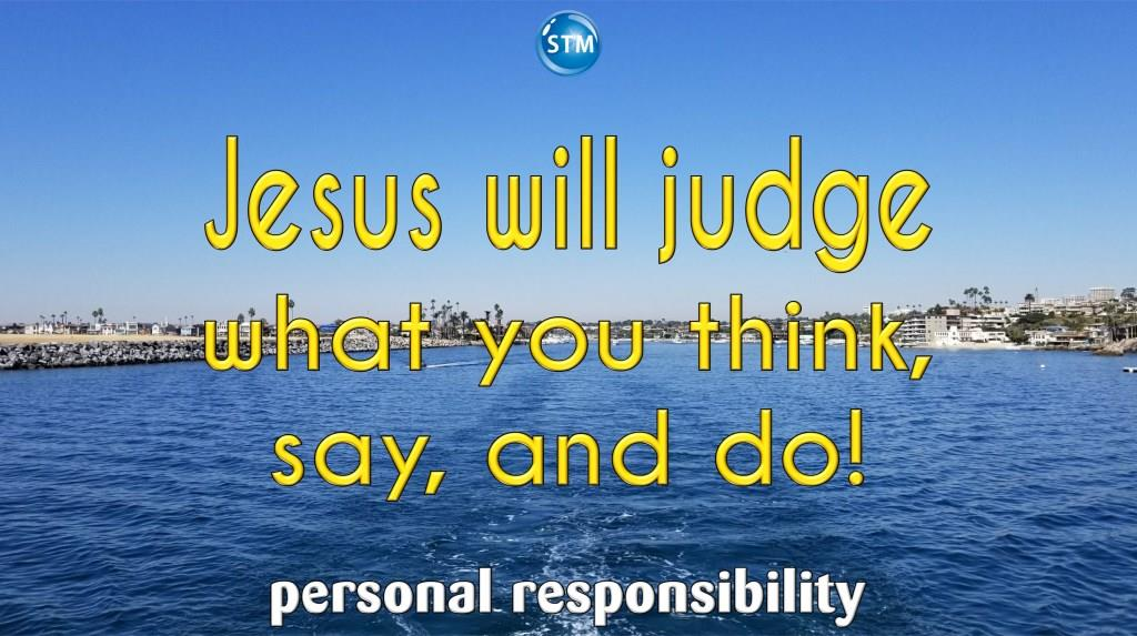 Personal Responsibility Alert, Did You Know You Are in God's Spotlight?