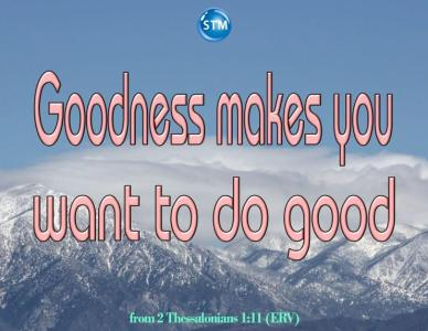 Goodness from God – Are You Absolutely Good Without It?